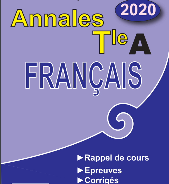 Annales de français niveau Terminale A