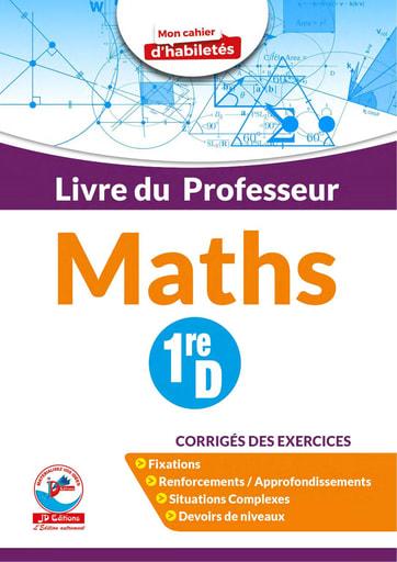 Corrigé du cahier d'habiletés Jd éditions Mathématiques niveau Première D