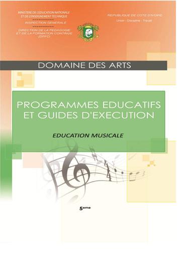 Programmes éducatifs et guides d'exécution Education Musicale 5eme
