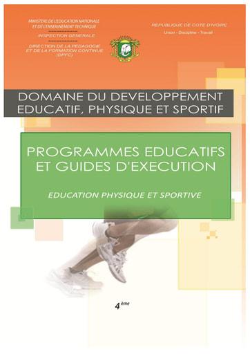 Programmes éducatifs et guides d'exécution EPS 4eme