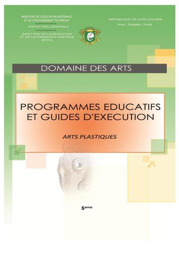 Programmes éducatifs et guides d'exécution Arts Plastiques 5eme