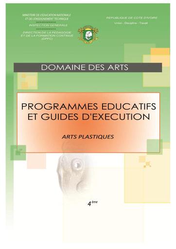 Programmes éducatifs et guides d'exécution Arts Plastiques 4eme