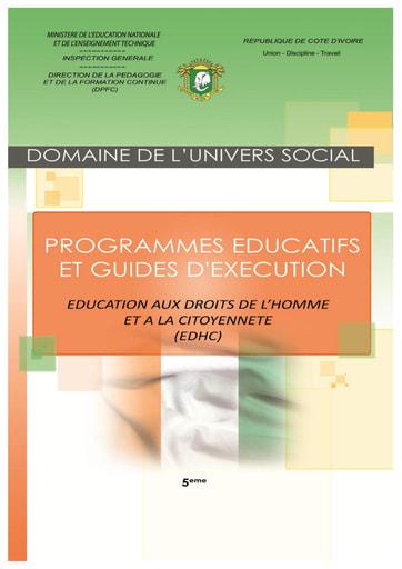 Programmes éducatifs et guides d'exécution EDHC 5eme