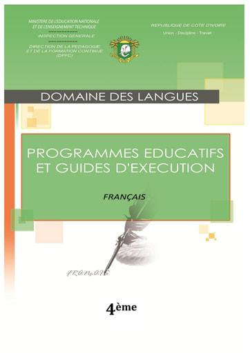 Programmes éducatifs et guides d'exécution Français 4eme