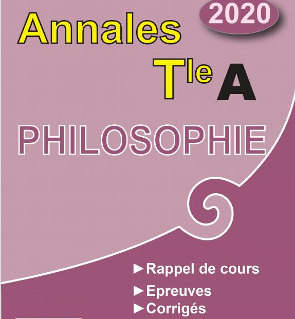 Annales de Philosophie niveau Terminale A